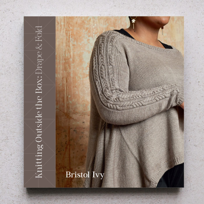 KNITTING OUTSIDE THE BOX : DRAPE AND FOLD